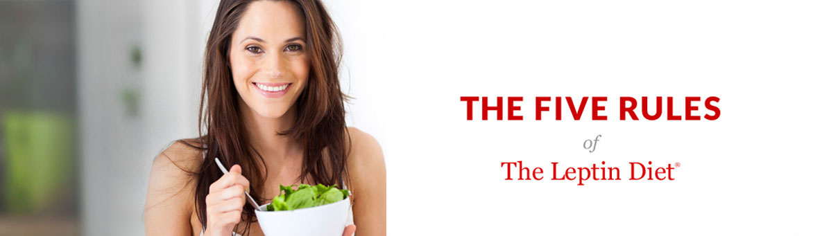 Five Rules of the Leptin Diet